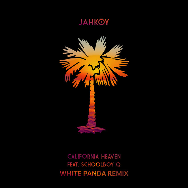 California Heaven (White Panda Remix)
