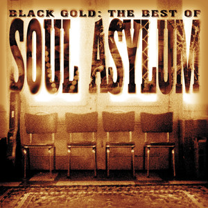 Black Gold: The Best of Soul Asylum album
