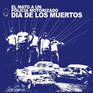 Dia De Los Muertos - El Mato A Un Policia Motorizado