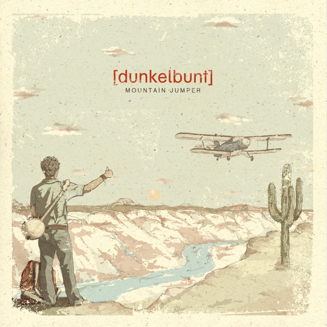 Mountain Jumper (Deluxe Version) By [dunkelbunt] On Spotify