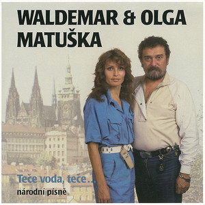 Waldemar Matuška - Teče voda, teče...