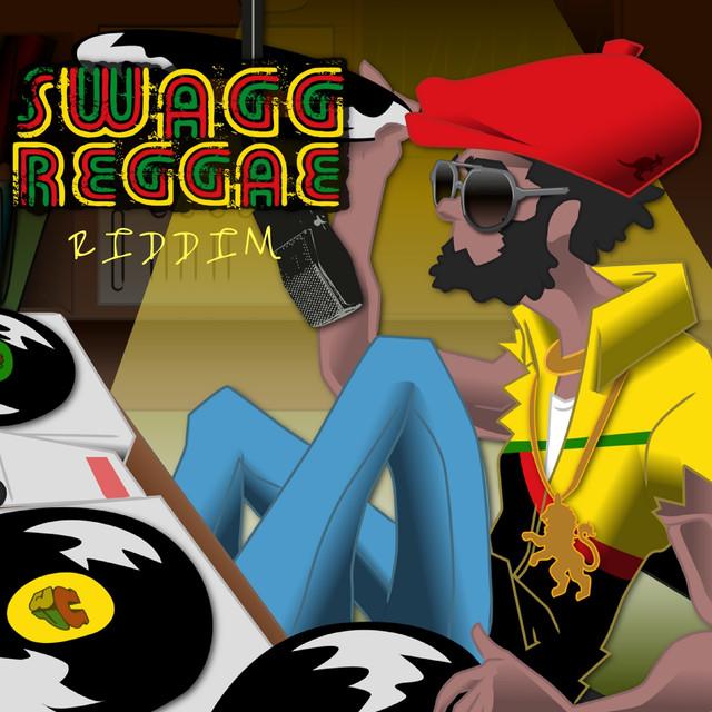 Swagg Reggae Riddim (Riddim) by Various Artists on Spotify