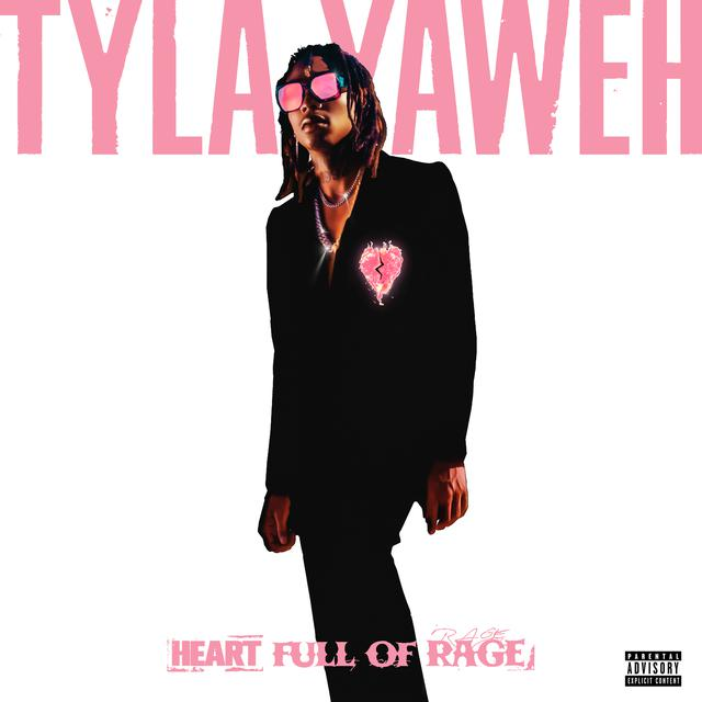 Album cover for Heart Full of Rage by Tyla Yaweh