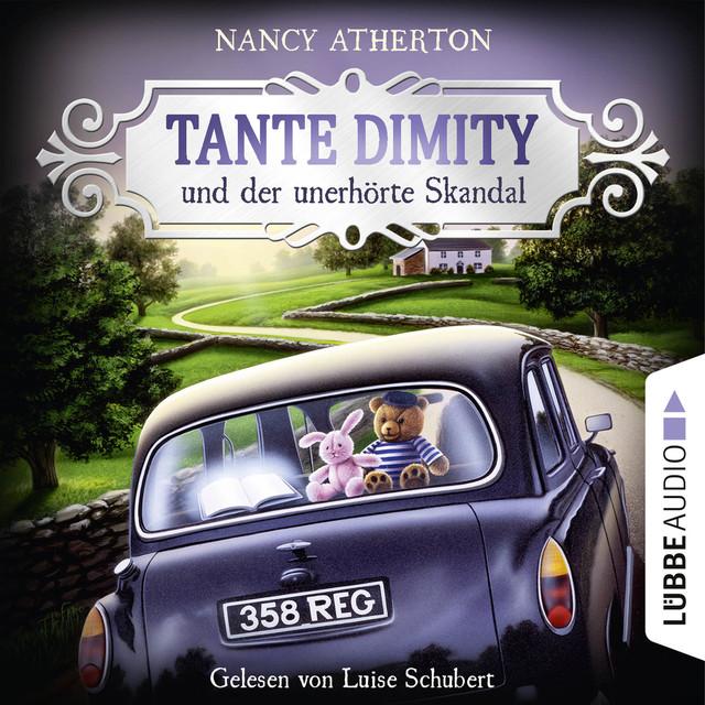 Tante Dimity und der unerhörte Skandal - Ein Wohlfühlkrimi mit Lori Shepherd 3 (Ungekürzt)