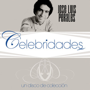 Celebridades- Jose Luis Perales - Jose Luis Perales