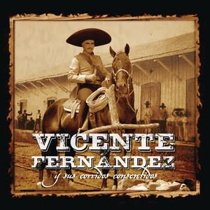 Vicente Fernández Y Sus Corridos Consentidos album