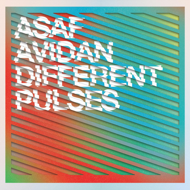 different pulses by asaf avidan on spotify. Black Bedroom Furniture Sets. Home Design Ideas
