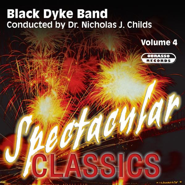 Spectacular Classics, Vol  4 by Black Dyke Band on Spotify