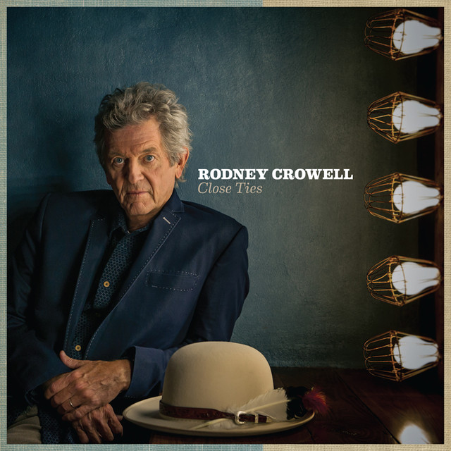 Skivomslag för Rodney Crowell: Close Ties