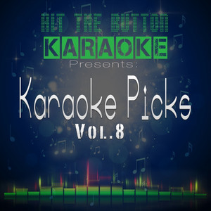 Karaoke Picks Vol. 8 -