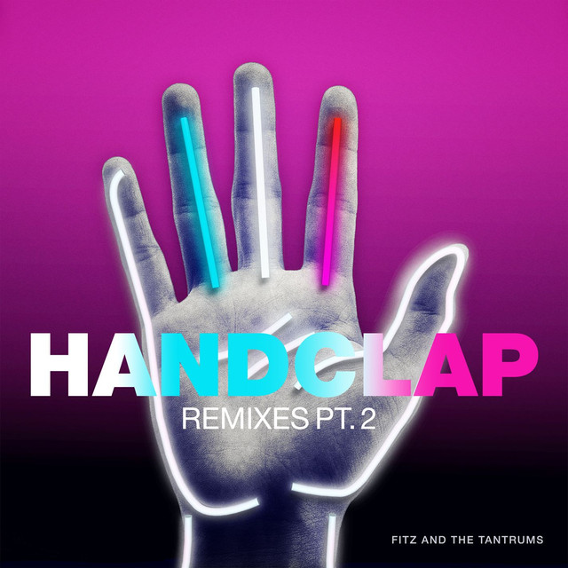 HandClap (Remixes Pt. 2)