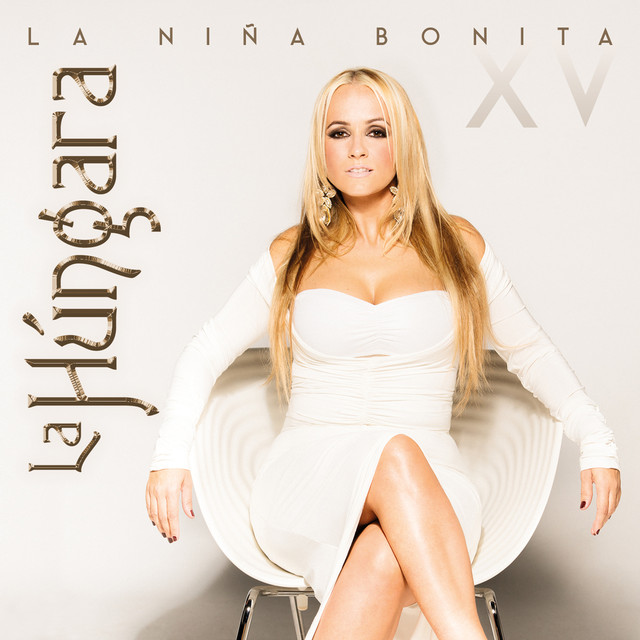 Album cover for La Niña Bonita XV by La Húngara