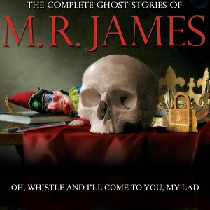 Oh Whistle And I'll Come To You My Lad Audiobook