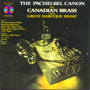 The Pachelbel Canon: The Canadian Brass Plays Great Baroque Music album