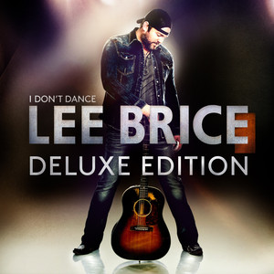 I Don't Dance (Deluxe Edition)