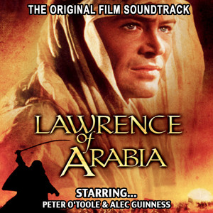 Lawrence Of Arabia - The Original Film Soundtrack album