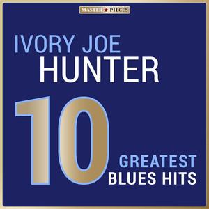 Masterpieces Presents Ivory Joe Hunter: 10 Greatest Blues Hits album