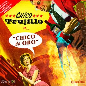 Chico Trujillo, Loca på Spotify