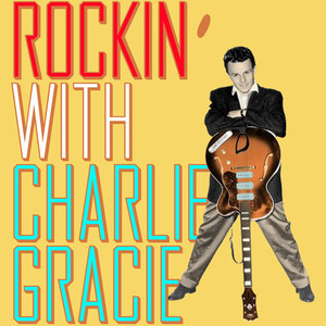 Rockin' With Charlie Gracie album