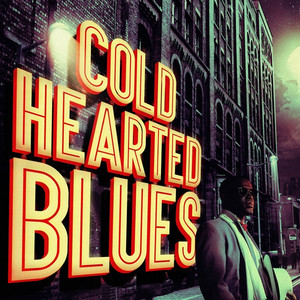 Cold Hearted Blues album