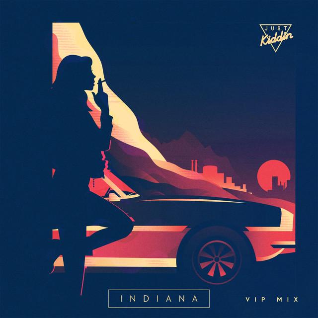 Indiana (VIP Mix Edit)