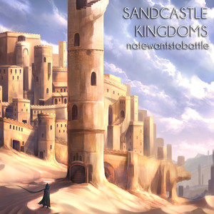Sandcastle Kingdoms - NateWantsToBattle