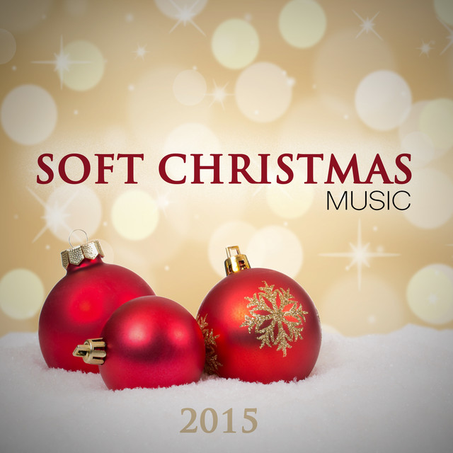 Soft Christmas Music