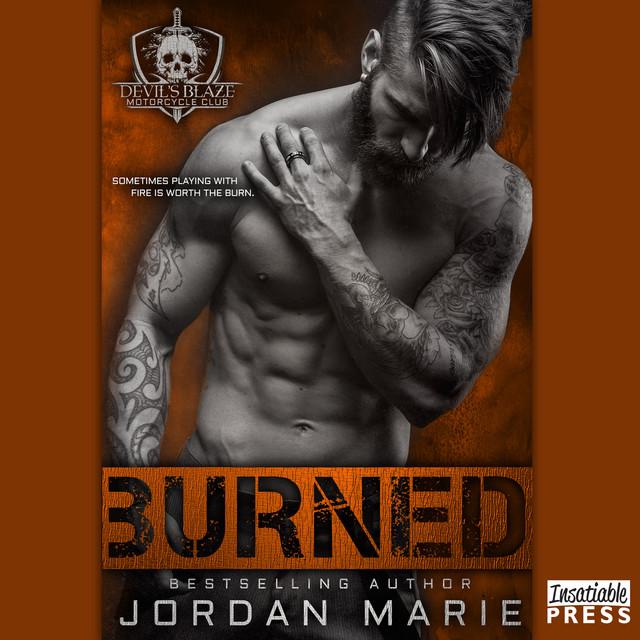 Burned - Devil's Blaze MC, Book 2 (unabridged) by Jordan Marie on