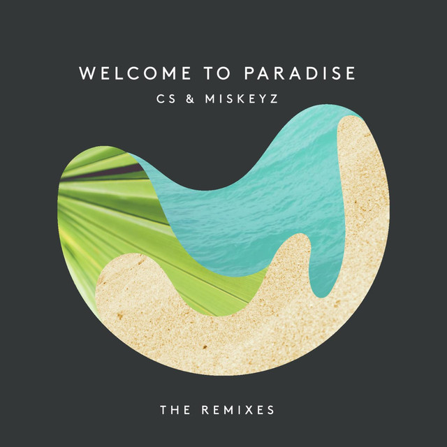 Welcome to Paradise (Remixes) - EP