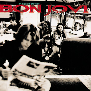 Cross Road - Bon Jovi