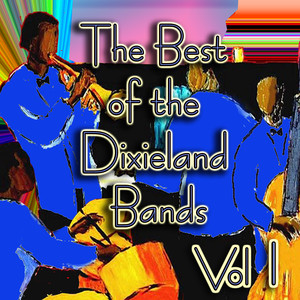 The Best of the Dixieland Bands Vol 1