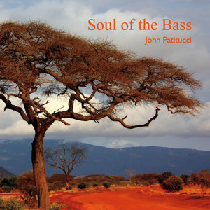 John Patitucci – Soul Of The Bass (2019) Download