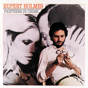 Partners In Crime - Rupert Holmes