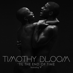 Bloom, V 'Til The End Of Time cover