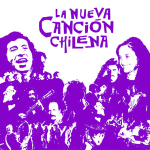 La Nueva Cancion Chilena, Vol. 1 - Quilapayun