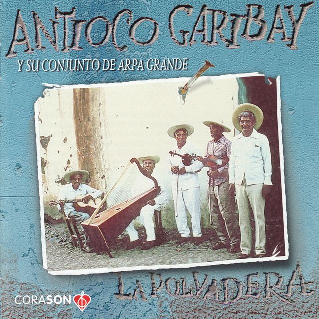 Antioco Garibay y Su Conjunto de Arpa Grande
