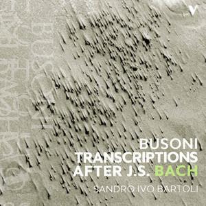 Bach: Busoni Transcriptions After J.S. Bach album