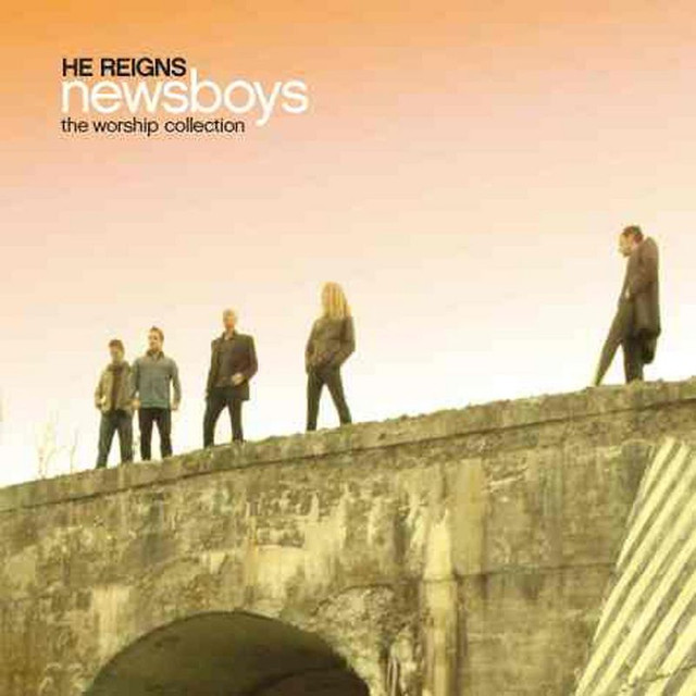 He Reigns - The Worship Collection