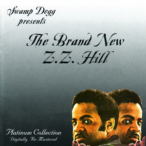 The Brand New Z.Z. Hill album