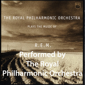 The Royal Philharmonic Orchestra Plays the Music of R.E.M. album
