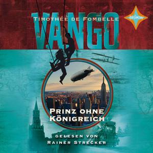 Vango - Prinz ohne Königreich Audiobook