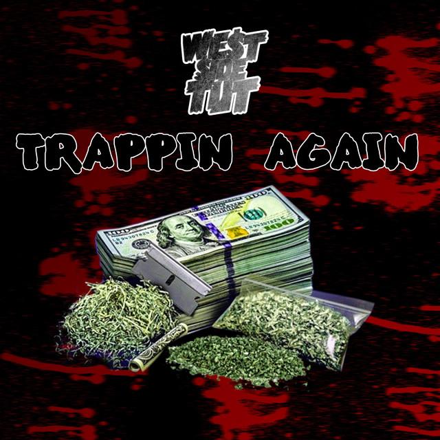 Trappin' Again