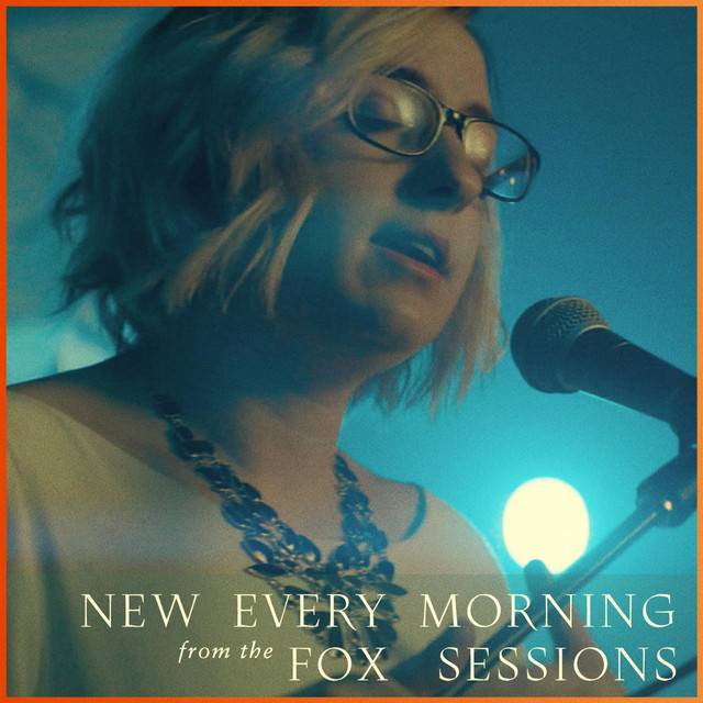 New Every Morning (Fox Sessions)