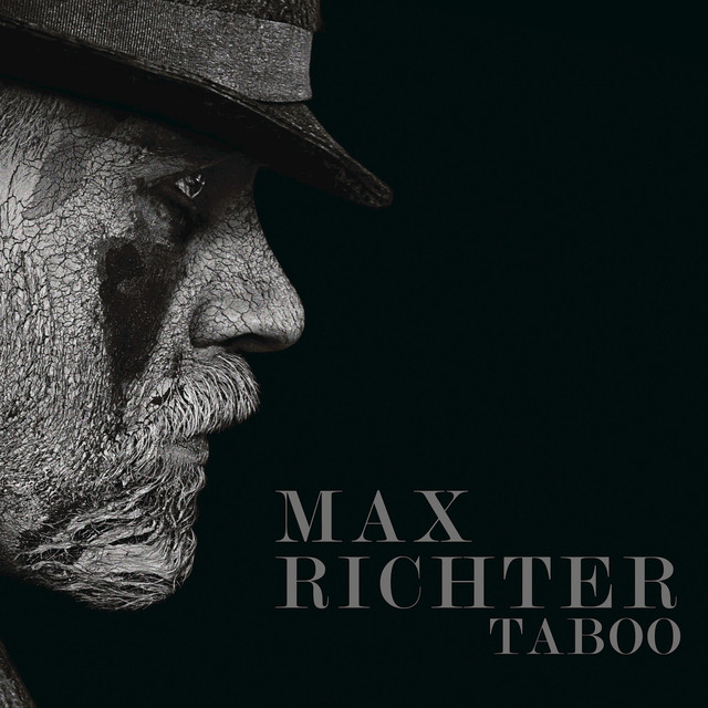 Album cover for Taboo (Music From The Original TV Series) by Max Richter