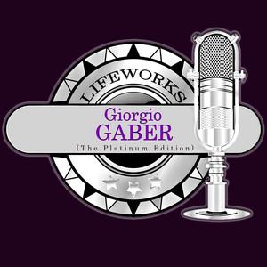 Lifeworks - Giorgio Gaber (The Platinum Edition) album