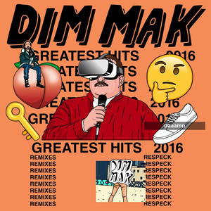 Dim Mak Greatest Hits 2016: Remixes Albümü
