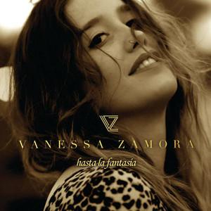 Hasta La Fantasia - Vanessa Zamora