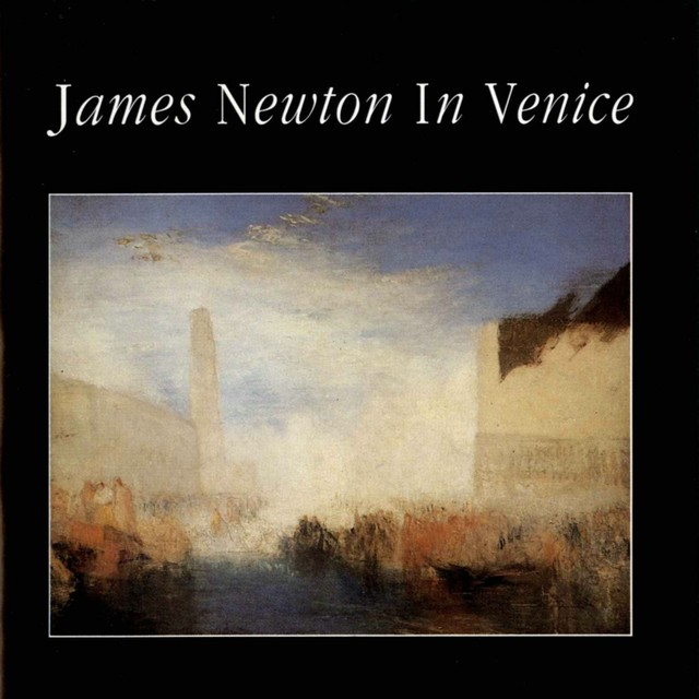 James Newton In Venice Albumcover