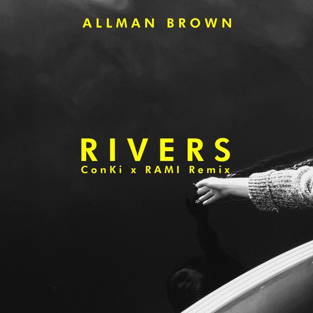 Rivers (ConKi x RAMI Remix)