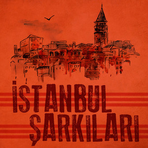 İstanbul Şarkıları Albümü